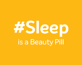 Sleep is a beauty Pill