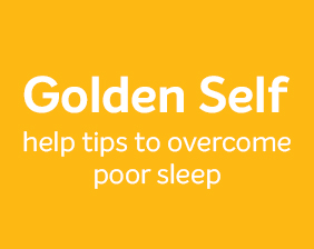 Golden Self-help tips to overcome poor sleep