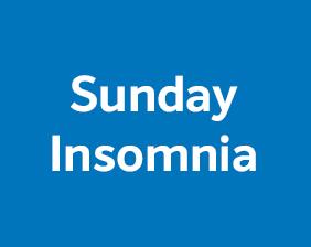 Sunday Insomnia